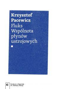 Fluks. Wspólnota płynów ustrojowych – Krzysztof Pacewicz